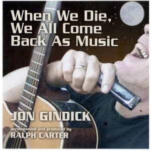 When We Die We All Come Back As Music